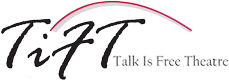 Talk Is Free Theatre Logo